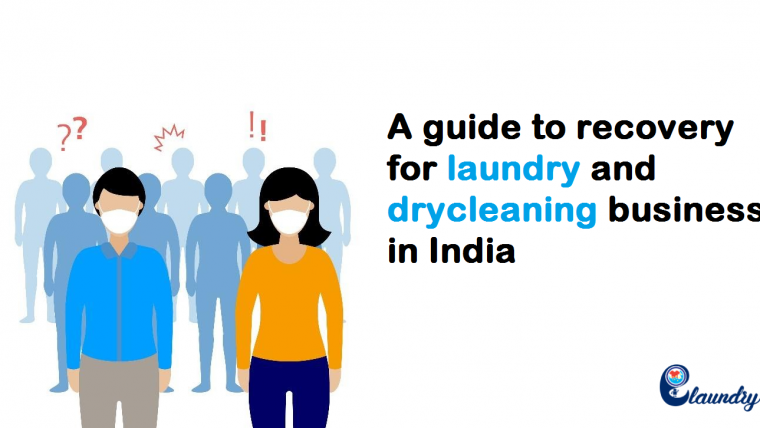 A guide to recovery for laundry and drycleaning business in India